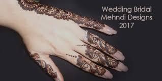 new mehndi designs 2017 latest wedding bridal mehndi designs 2017 mehndi designs