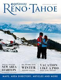 getaway reno tahoe winter 2017 by getaway reno tahoe issuu