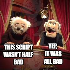 Meme Script - how to tell you re reading a terrible screenplay screenplay readers