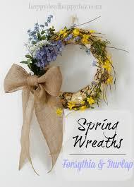 diy spring wreaths with forsythia u0026 burlap happy deal happy day