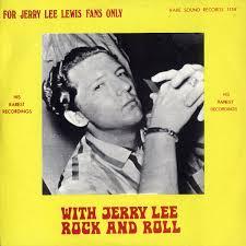 jerry lee lewis rock roll jerry lee jerry lee