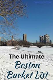 The ultimate boston bucket list passions and places