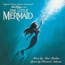 howard ashman alan menken mermaid original