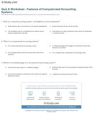 quiz u0026 worksheet features of computerized accounting systems