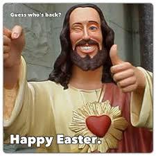 Easter Memes Jesus - jesus easter meme 28 images yolo just kidding yolo jesus fun