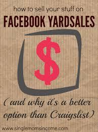 facebook yard sales a better alternative to craigslist single