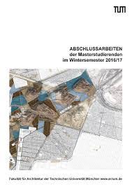 garten und landschaftsbau mã nchen jahrbuch 2016 17 by fakultät für architektur tu münchen issuu