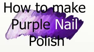 colour mixing nail polishes making purple youtube