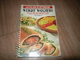 recette de cuisine weight watchers weight watchers le plan d attaque plus de 250 recettes by jean