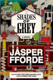 Shades Of Gray Shades Of Grey By Jasper Fforde