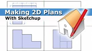 How To Draw A House Floor Plan How To Make 2d Plans Using Sketchup Youtube