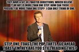Pop Tarts Meme - the greatest brian regan classic bits as decided by new york