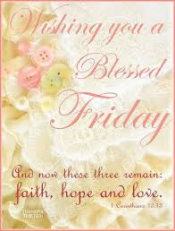 best 25 blessed friday ideas on finally friday happy