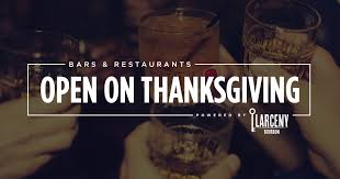 restaurants and bars open on thanksgiving power