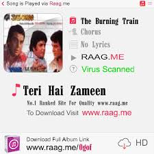 The Barning Train Teri Hai Zameen Chorus Mp3 Download