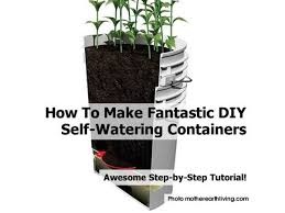 self watering how to make fantastic diy self watering containers