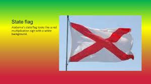 Flag Of Alabama Alabama By Hope Schroeder How It All Started Alabama Means U201ctribal