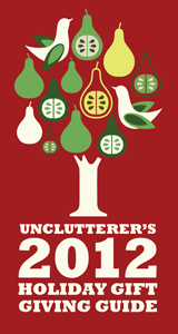 2012 holiday gift giving guide experiences unclutterer