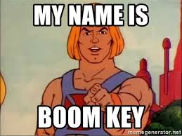 Advice Meme Generator - my name is boom key he man advice meme generator