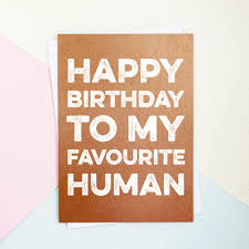 kanye birthday card happy birthday favourite human card by parkins interiors