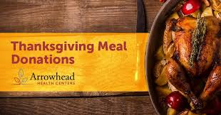 local thanksgiving meal donations and food drives arrowhead