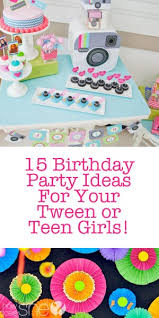 birthday party ideas 15 birthday party ideas for how does she