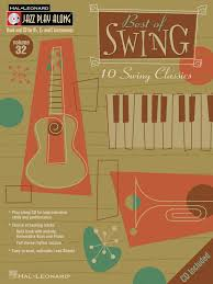 best of swing hal leonard best of swing jazz play along volume 32 book cd