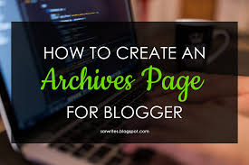 create an archive list page for blogger life is so full of tae