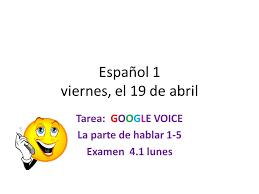 google imagenes viernes español 1 viernes el 19 de abril tarea google voice la parte de