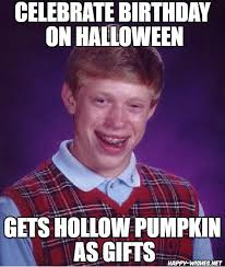 Gift Meme - halloween birthday memes funniest happy wishes