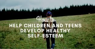 Must Read Tips  amp  Activities To Improve Self Esteem In Teenagers Child Development Institute