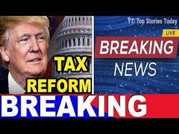 trump tax reform amazing news trump tax reform works youtube