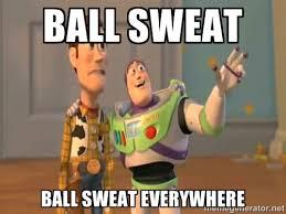 Sweating Balls Meme - sweaty memes image memes at relatably com