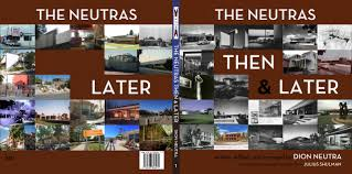 the neutras then u0026 later dion neutra 9788493848279 amazon com