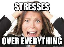Stressed Out Memes - has a test in 2 weeks studies for 336 hours stressed out women