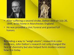 Was John Dalton Color Blind John Dalton By Taylor Smith Chemist Meteorologist And Physicist