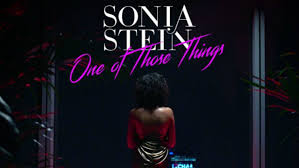 sonia stein one of those things