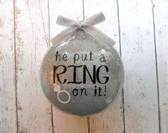 personalized wedding christmas ornaments engagement ornament engaged ornament he put a ring on it