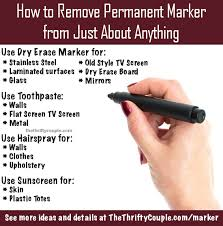 how to remove permanent marker from just about anything remove