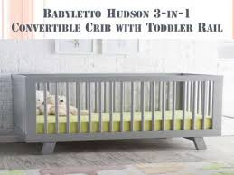Babyletto Hudson Convertible Crib Babyletto Hudson 3 In 1 Convertible Crib With Toddler Rail Guide