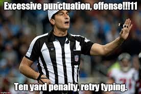 Punctuation Meme - texting referee says imgflip