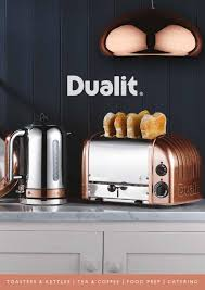 Catering Toasters Dualit Brochure 2016 By Dualit Ltd Issuu