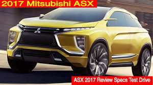 mitsubishi asx 2017 2017 mitsubishi asx u2013 review release date price specs youtube