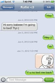 Text Message Memes - 15 best text message responses when people don t text back
