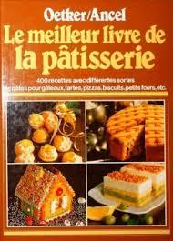 meilleur livre cuisine le meilleur livre de la patisserie livre de dr oetker verlag kg ancel