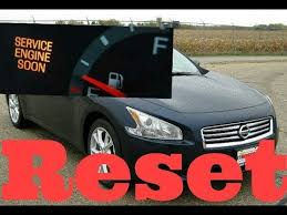 service engine soon light nissan maxima how to reset service engine soon light on a 2010 nissan maxima