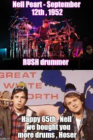 Neil Peart Meme - i love rush even if they are canadians imgflip