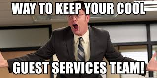 Dwight Meme Generator - way to keep your cool guest services team dwight freakout meme