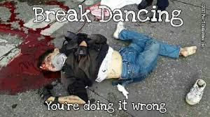 Meme Fail - break dancing fail 皎2017 poo t industries inc pootietangmeme
