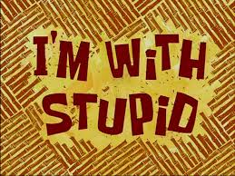 i u0027m with stupid transcript encyclopedia spongebobia fandom